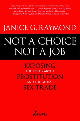 9781742198682: Not a Choice, Not a Job: Exposing the Myths about Prostitution and the Global Sex Trade