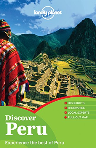 9781742200026: Lonely Planet Discover Peru (Full Color Country Travel Guide)