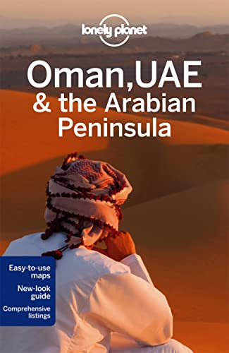 9781742200095: Lonely Planet Oman, UAE & Arabian Peninsula (Travel Guide)