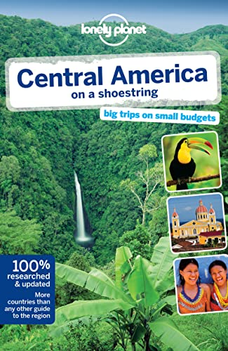 Lonely Planet Central America on a shoestring: Lonely Planet, Carolyn