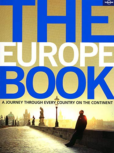 9781742200767: Lonely Planet The Europe Book