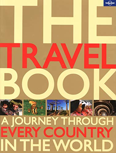 The Travel Book: A Journey Through Every Country in the World (Lonely Planet) (1742200796) by Lonely Planet