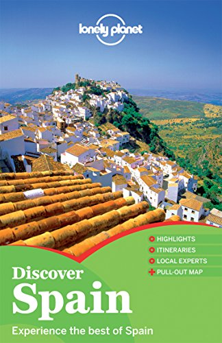 Lonely Planet Discover Spain (Lonely Planet Travel Guide): Lonely Planet