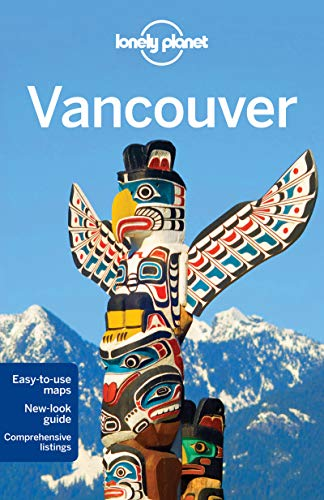 9781742201375: Lonely Planet Vancouver (Travel Guide)