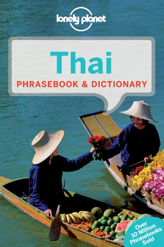 Lonely Planet Thai Phrasebook & Dictionary (Loney Planet's Thai Phrasebook) (9781742201849) by Lonely Planet
