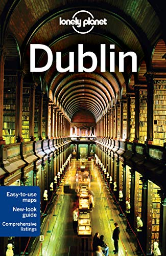 Lonely Planet Dublin (Travel Guide): Lonely Planet; Davenport, Fionn