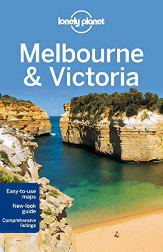 Lonely Planet Melbourne & Victoria (Travel Guide): Lonely Planet; Ham, Anthony; Holden, Trent; ...
