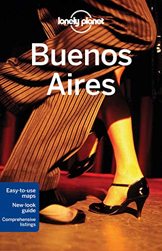 9781742202181: Lonely Planet Buenos Aires (Travel Guide)