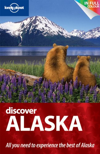 9781742202730: Discover Alaska (Lonely Planet Discover Guides)