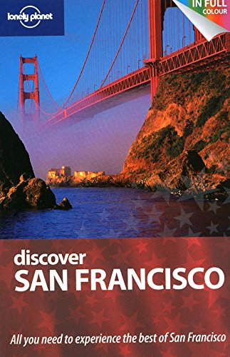 Discover San Francisco (Lonely Planet Discover Guides): Bing, Alison