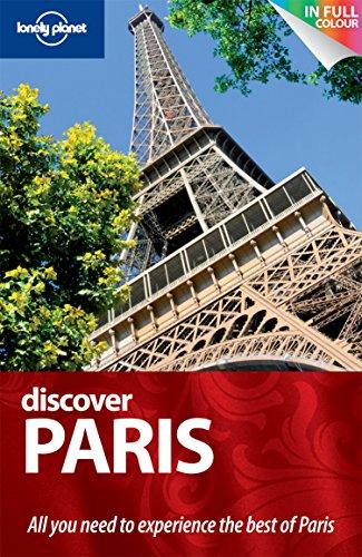 9781742202792: Discover Paris. Caroline Sieg ... [Et Al.] (Lonely Planet Discover Guides)