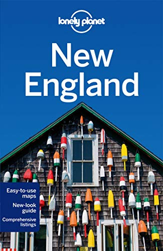 Lonely Planet New England (Travel Guide): Lonely Planet; Vorhees, Mara; Clark, Gregor; Friary, Ned;...