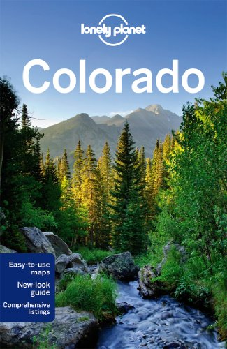 Lonely Planet Colorado (Travel Guide): Lonely Planet; McCarthy, Carolyn; Benchwick, Greg; Pitts, ...