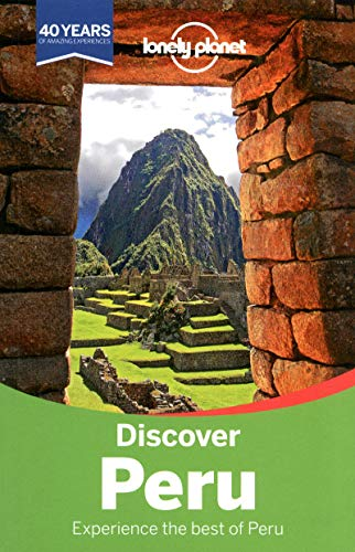9781742205694: Lonely Planet Discover Peru (Travel Guide)