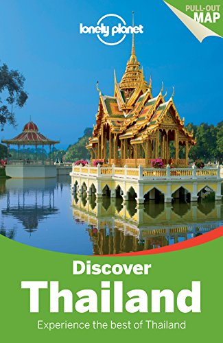 Lonely Planet Discover Thailand (Travel Guide): Lonely Planet; Williams, China; Beales, Mark; Bewer...
