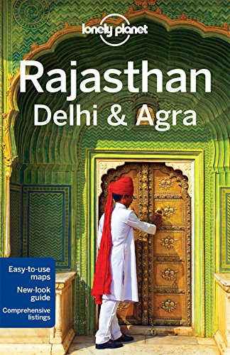 9781742205779: Lonely Planet Rajasthan, Delhi & Agra (Travel Guide)