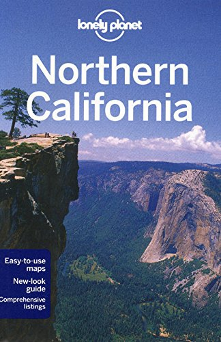 Lonely Planet Northern California (Travel Guide): Lonely Planet, Cavalieri,