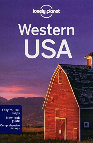 Lonely Planet Western USA (Travel Guide): Lonely Planet, Balfour,