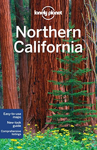 Lonely Planet Northern California (Travel Guide): Lonely Planet; Vlahides, John A; Benson, Sara; ...