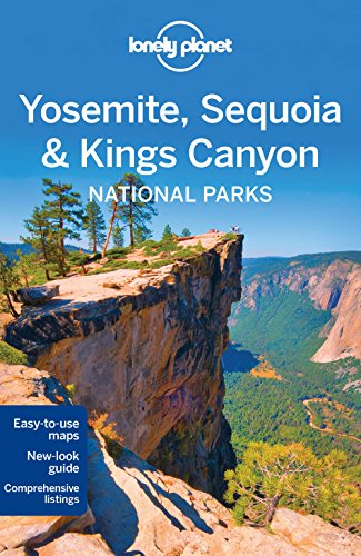 Lonely Planet Yosemite, Sequoia & Kings Canyon National Parks 4 Rev ed