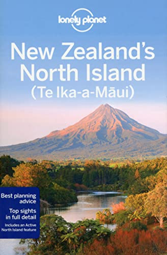 Lonely Planet New Zealand's North Island (Travel Guide): Lonely Planet; Atkinson, Brett; ...