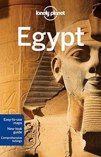 Lonely Planet Egypt (Travel Guide): Lonely Planet; Anthony Sattin; Jessica Lee