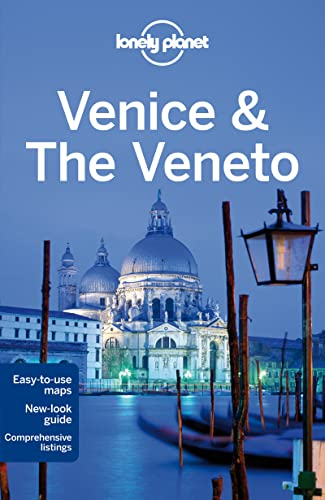 Lonely Planet Venice & the Veneto (Travel: Lonely Planet, Bing,