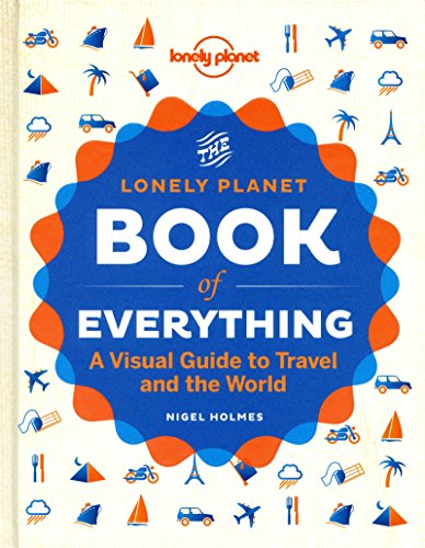 9781742209630: The Book of Everything: A Visual Guide to Travel and the World (Lonely Planet)