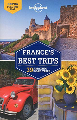 Stock image for Lonely Planet France's Best Trips (Travel Guide) for sale by Bayside Books