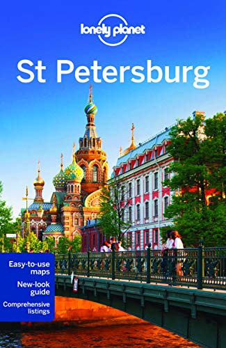 Lonely Planet St Petersburg (Travel Guide): Lonely Planet; Tom Masters; Simon Richmond