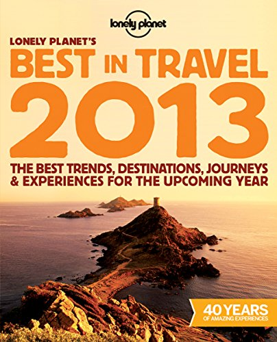 9781742209999: Lonely Planet's Best in Travel 2013 (General Reference)