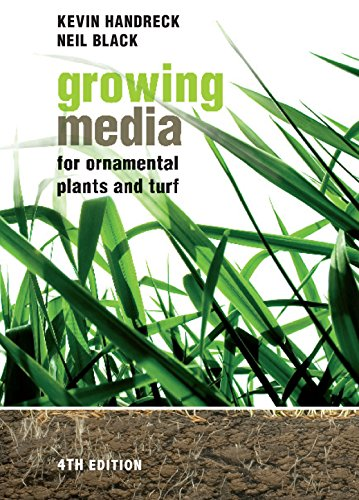 Growing Media for Ornamental Plants and Turf (Paperback): Kevin Handreck, Neil D. Black