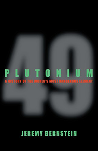 9781742230887: Plutonium: A History of the World's Most Dangerous Element