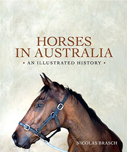 Horses in Australia (Hardcover): Nicolas Brasch