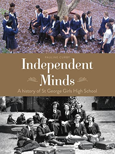 Independent Minds (Paperback): Pauline Curby