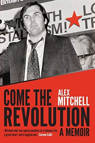 9781742233079: Come the Revolution: A Memoir