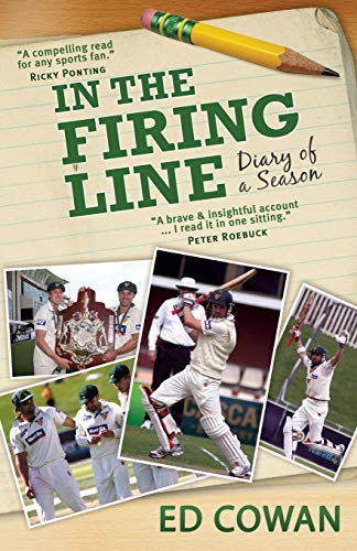 9781742233154: In the Firing Line: Diary of a Season