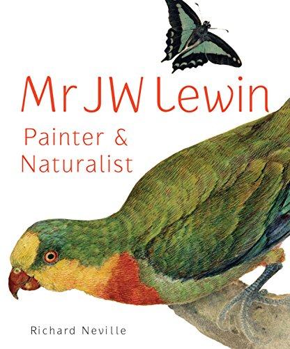9781742233277: Mr JW Lewin, Painter & Naturalist