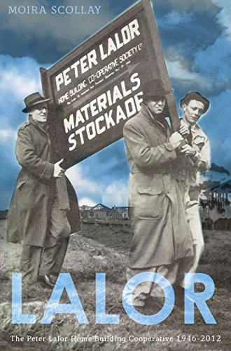 Lalor: The Peter Lalor Home Building Co-Operative 1946-2012 (Paperback): Moira Scollay