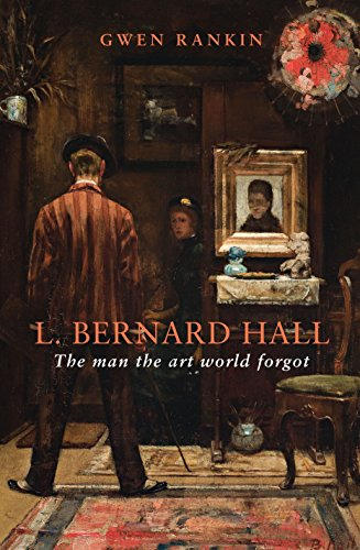L. Bernard Hall: The Man the Art World Forgot: Gwen Rankin