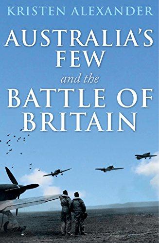 9781742234151: Australia's Few and the Battle of Britain