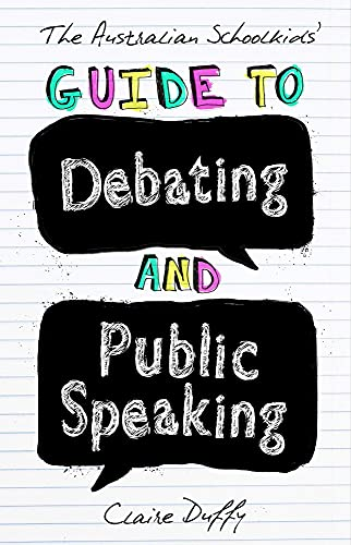 9781742234236: The Australian Schoolkids' Guide to Debating and Public Speaking