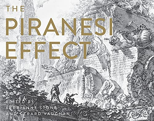 The Piranesi Effect (Hardcover): Kerrianne Stone