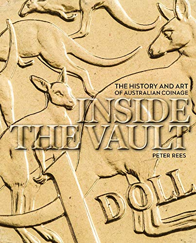 9781742234304: Inside the Vault: The History and Art of Australian Coinage