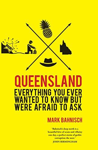 Queensland (Paperback): Mark Bahnisch