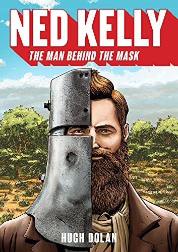 9781742234496: Ned Kelly: The Man Behind the Mask