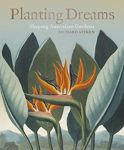 Planting Dreams (Hardcover): Richard Aitken
