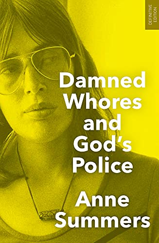 9781742234908: Damned Whores and God's Police