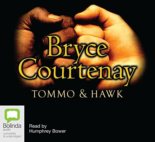 Tommo & Hawk (MP3) (1742332161) by Bryce Courtenay