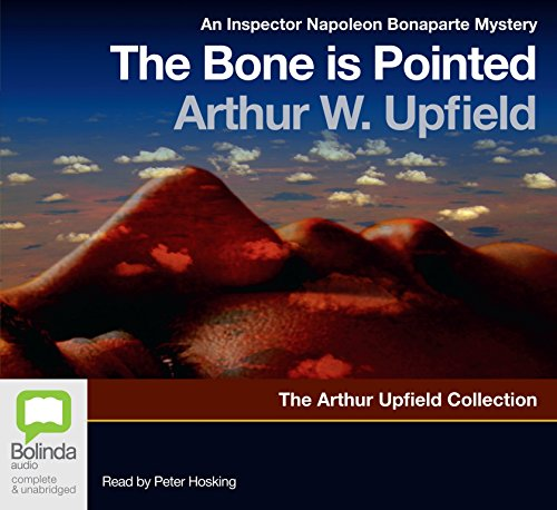The Bone Is Pointed (Compact Disc): Arthur W. Upfield